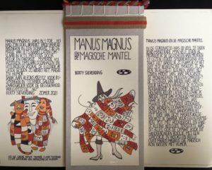 """Afbeelding van het kunstwerk """"Manus Magnus en de magie van de mantel, werk in uitvoering"""""""